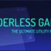 どんなゲームもボーダーレスウィンドウ化したいという願いをかなえてくれる「Borderless Gaming」